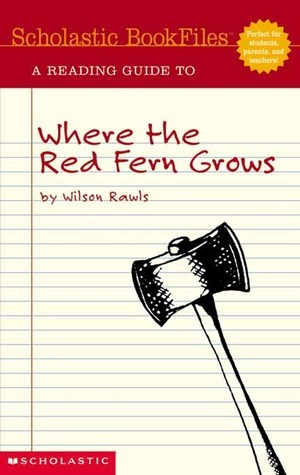 Where the Red Fern Grows-Scholastic Book Files