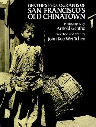 Genthe's Photographs of San Francisco's Old Chinatown Descargar gratis ebooks j2me