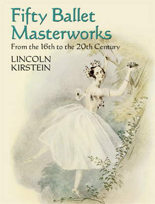 Four Centuries of Ballet: Fifty Masterworks