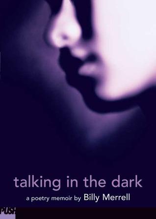 Talking In The Dark : A Poetry Memoir