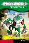 Makuta's Revenge (Bionicle Chronicles, #3)