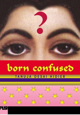 Born Confused by Tanuja Desai Hidier