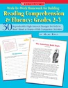 Week-by-Week Homework for Building Reading ComprehensionFluency: Grades 2–3: 30 Reproducible High-Interest Passages for Kids to Read Aloud at Home—With Companion Activities