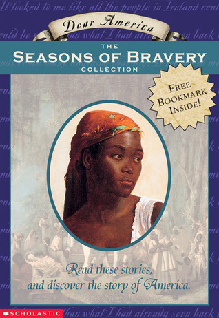 Dear America: The Seasons of Bravery Collection:Box Set