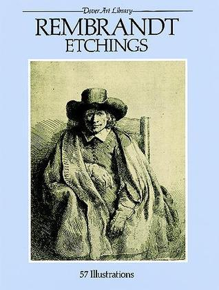 Rembrandt Etchings: 57 Illustrations