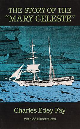"The Story of the ""Mary Celeste"""