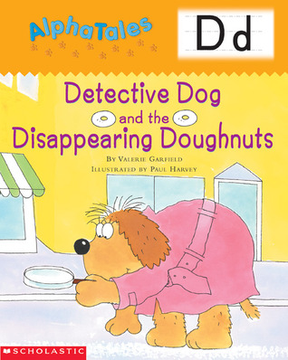 Detective Dog and the Disappearing Doughnuts