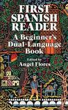 First Spanish Reader by Ángel Flores