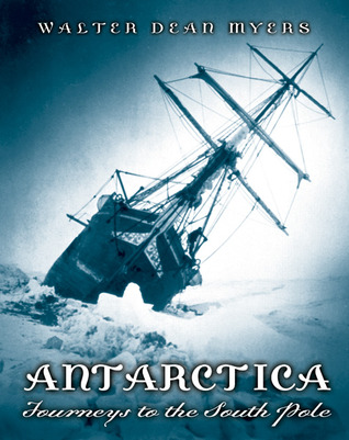 Antarctica by Walter Dean Myers