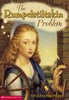 The Rumpelstiltskin Problem by Vivian Vande Velde
