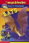 Bats (Magic School Bus Fact Finders)