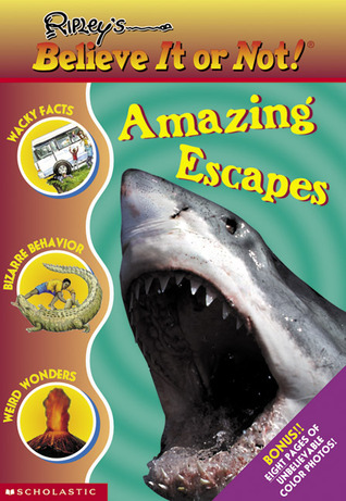 Amazing Escapes (Ripley's Believe It or Not!)