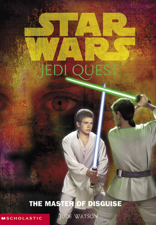 The Master of Disguise (Star Wars: Jedi Quest, #4)
