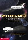 Friend or Foe?  (Outernet 1)
