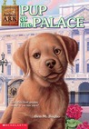 Pup at the Palace (Animal Ark Summer Special, #4)