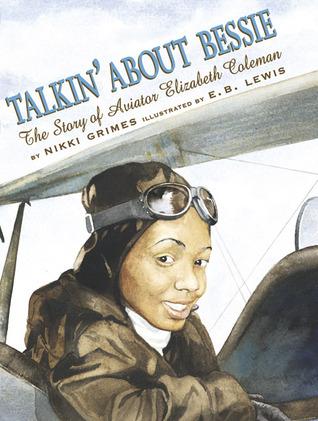 talkin-about-bessie-the-story-of-aviator-elizabeth-coleman