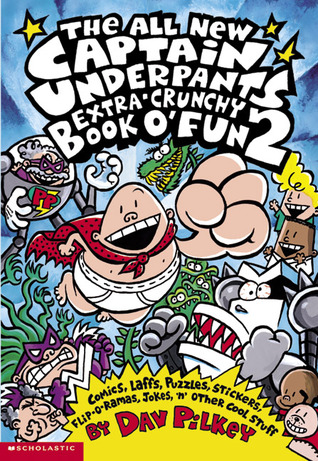 The All New Captain Underpants Extra-Crunchy Book O' Fun 2 (Captain Underpants, #14)