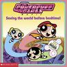 Saving the World Before Bedtime (The Powerpuff Girls)