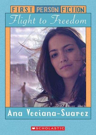 Flight to Freedom by Ana Veciana-Suarez