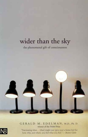 Wider Than the Sky: The Phenomenal Gift of Consciousness EPUB TORRENT por Gerald M. Edelman 978-0300107616