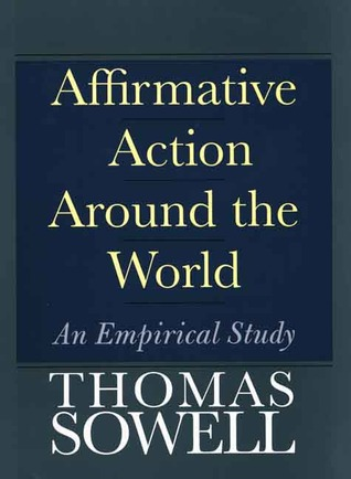 Affirmative Action Around the World by Thomas Sowell