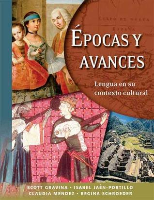Epocas y avances [Student Text]: Lengua en su contexto cultural