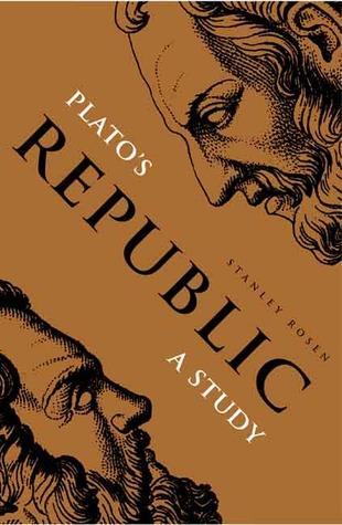 Ebook Plato's Republic: A Study by Stanley Rosen DOC!