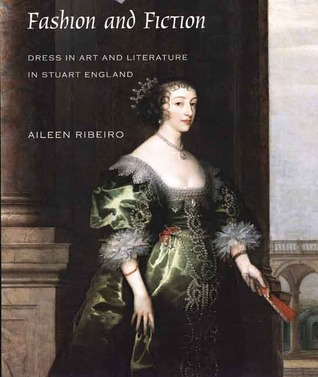 Fashion and Fiction by Aileen Ribeiro