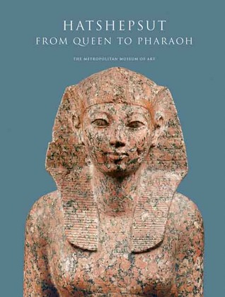 Hatshepsut: From Queen to Pharaoh