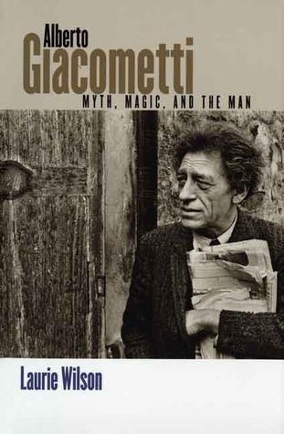 Alberto Giacometti: Myth, Magic, and the Man