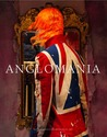 AngloMania: Tradition and Transgression in British Fashion