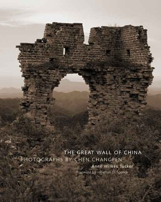 The Great Wall of China: Photographs by Chen Changfen