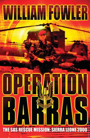 Ebook Operation Barras: The SAS Rescue Mission, Sierra Leone 2000 by Will Fowler PDF!