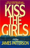Kiss the Girls (Alex Cross, #2)