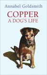 Copper: A Dog's Life