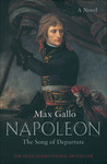 Napoleon: The Song of Departure (Napoleon, #1)