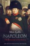 Napoleon: The Immortal of St Helena (Napoleon, #4)