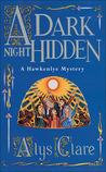 A Dark Night Hidden (Hawkenlye Mysteries, #6)