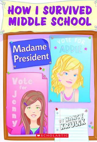 Madame President by Nancy E. Krulik