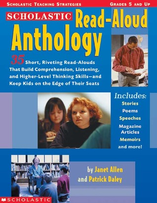 Read-Aloud Anthology: 35 Short, Riveting Read Alouds