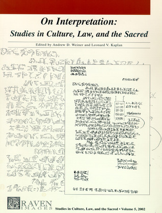 Graven Images, Volume 5: On Interpretation: Studies In Culture, Law, And The Sacred