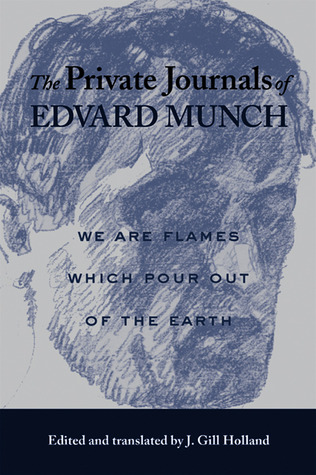 The Private Journals of Edvard Munch by Edvard Munch