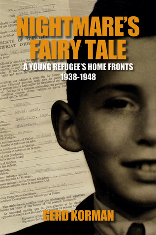 nightmare-s-fairy-tale-a-young-refugee-s-home-fronts-1938-1948