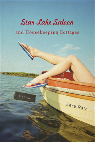 Star Lake Saloon and Housekeeping Cottages by Sara Lindsay Rath