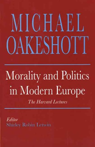 Téléchargement de livres audio sur ipad Morality And Politics In Modern Europe: The Harvard Lectures PDF ePub by Michael Oakeshott