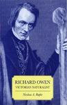 Richard Owen: Victorian Naturalist