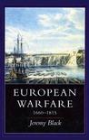 European Warfare, 1660-1815 by Jeremy Black