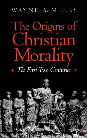 The Origins of Christian Morality: The First Two Centuries (ePUB)