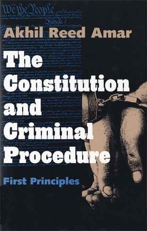 The Constitution and Criminal Procedure: First Principles EPUB Free Download