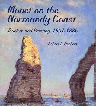 Monet on the Normandy Coast: Tourism and Painting, 1867-1886